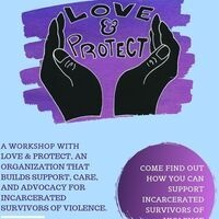Love & Protect: Supporting Incarcerated Survivors of Violence