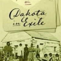 Dakota in Exile: Stories of Trauma and Survival in Davenport, Iowa