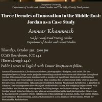 "Ammar Khammash, ""Three Decades of Innovation in the Middle East: Jordan as a Case Study"""