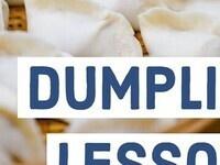 Dumpling Lessons