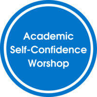 Academic Self-Confidence Workshop: First Year Students