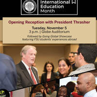 International Education Month Opening Reception with President Thrasher followed by Going Global