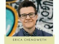 Erica Chenoweth: Making Change Through Civil Resistance