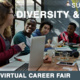 Diversity & Inclusion Virtual Career Fair
