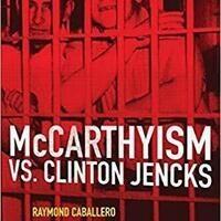 "Book Presentation: ""McCarthyism vs. Clinton Jencks."""