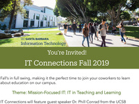IT Connections Fall 2019: Mission-Focused IT - IT in Teaching & Learning
