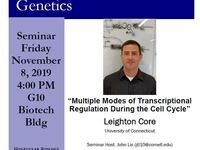 """MBG Friday Seminar: Leighton Core """"Multiple Modes of Transcriptional Regulation During the Cell Cycle"""""""