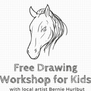 Free Drawing Workshop for Kids with Bernie Hurlbut