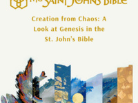 Creation from Chaos: A Look at Genesis in the St. John's Bible