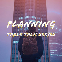 Community & Regional Planning Table Talk Series