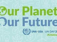 UN Day: Our Planet. Our Future.