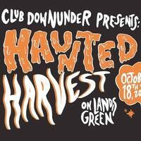 Club Downunder Presents: Haunted Harvest