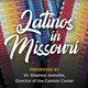 Global Crossings: Latinos in Missouri