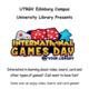International Games Day @ UTRGV Library - Edinburg