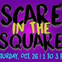 Scare in the Square