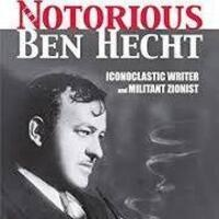 The Ben Hecht Story: Lessons of the Holocaust in the Age of Trump