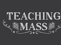 Teaching Mass