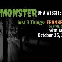 Just 3 Things: Frankencoding with HTML, CSS, and Javascript