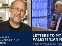 Letters to My Palestinian Neighbor: A Conversation Between Yossi Klein Halevi and Mohammad Darawshe