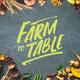 Farm-to-Table Dinner