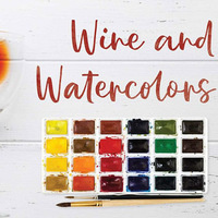 Wine and Watercolors