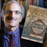 BOOK TALK WITH JEFFREY L. HANTMAN   Monacan Millennium:  A Collaborative Archaeology and History of a Virginia Indian People