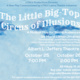 "UTRGV Productions presents ""The Little Big-Top Circus of Illusions"""