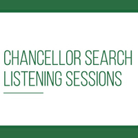 Chancellor Listening Sessions - Students, Faculty and Staff