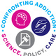 Confronting Addiction: Science, Policy, and Care
