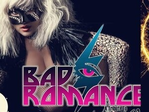 Bad Romance: The Lady Gaga Experience