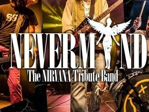 Nevermind: The Nirvana Tribute Band