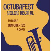 Student Recital Series: Octubafest Solos Recital
