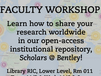 Faculty Workshop: Scholars @ Bentley