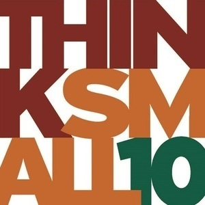 ThinkSmall10 - 10th Biennial International Miniature Invitational Exhibition
