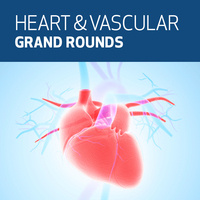 Heart & Vascular Center Grand Rounds - Darren Schneider, MD