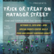 Trick-Or-Treat on Matador Street