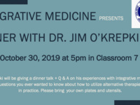 Integrative Medicine Lecture with Dr. O'Krepki