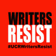 UCR Creative Writing. WRITERS RESIST: Louder Together for Free Expression