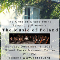 Greater Grand Forks Symphony Presents the Music of Poland and America