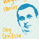 Book Talk: LIfe Went on Anyway by Oleg Sentsov -- A conversation with Dr. Oksana Lutsyshyna and Will Evans