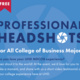 FREE Professional Headshots For ALL College of Business Majors