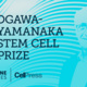 Ogawa-Yamanaka Stem Cell Prize Ceremony and Scientific Lecture