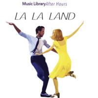 """Music Library After Hours – """"La La Land"""""""
