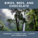 Belize: Birds, Bees, and Chocolate