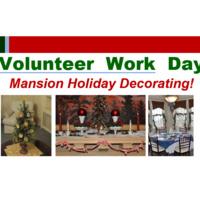 Mansion Holiday Decorating: Volunteer Day