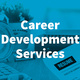 Career Development Services at Wildwood
