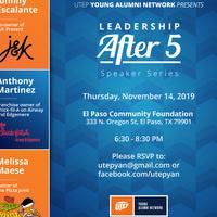 UTEP Young Alumni Network Presents Leadership After 5 Speaker Series