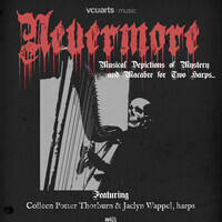 Nevermore: Musical Depictions of Mystery and Macabre for Two Harps