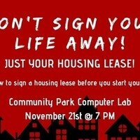 Don't Sign Your Life Away, Just Your Housing Lease!