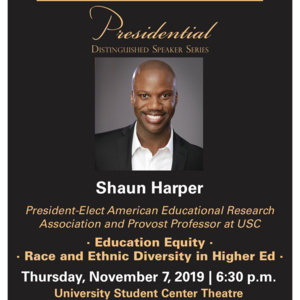 Presidential Distinguished Speaker Series with Dr. Shaun Harper